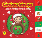 Curious George Christmas Countdown by H. A. Rey (Hardback, 2009)