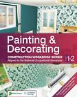 Painting and Decorating by Skills2Learn (Spiral bound, 2011)