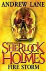 Young Sherlock Holmes 4: Fire Storm by Andrew Lane (Paperback, 2011)