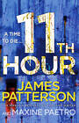 11th Hour by James Patterson (Hardback, 2012)