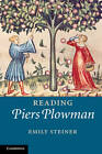 Reading 'Piers Plowman': A Reader's Guide by Emily Steiner (Paperback, 2013)