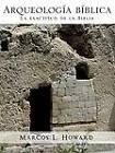 Arqueologia Biblica by Marcos L Howard (Paperback / softback, 2010)