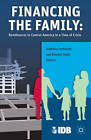 Financing the Family: Remittances to Central America in a Time of Crisis by Inter-American Development Bank (Paperback, 2013)