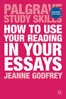 How to Use Your Reading in Your Essays by Jeanne Godfrey (Paperback, 2013)