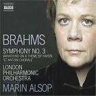 Johannes Brahms - Brahms: Symphony No. 3: Variations on a Theme by Haydn (2007)