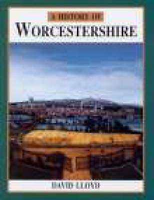 A History of Worcestershire by David Lloyd (Paperback, 1993)blue
