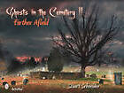 Ghosts in the Cemetery II: Farther Afield by Stuart Schneider (Hardback, 2010)