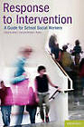 Response to Intervention: A Guide for School Social Workers by Michelle E. Alvarez, James P. Clark (Paperback, 2010)