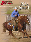 Ride Smart: Improve Your Horsemanship Skills on the Ground and in the Saddle by Craig Cameron (Paperback, 2004)