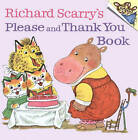 Richard Scarry's Please and Thank You Book by Richard Scarry (Paperback, 1973)