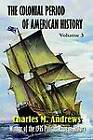 The Colonial Period of American History: The Settlements by Charles M Andrews (Paperback / softback, 2001)