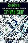 Speaking of Stewardship: Model Sermons on Money and Possessions by Westminster/John Knox Press,U.S. (Paperback, 1999)