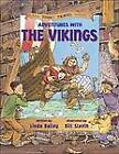 Adventures With the Vikings by Linda Bailey, Bill Slavin (Paperback, 2001)