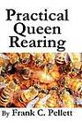 Practical Queen Rearing by Frank Chapman Pellett (Paperback / softback, 2011)