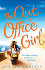 The Out of Office Girl by Nicola Doherty (Paperback, 2012)