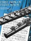 First Book of Flute Solos: (Complete) by Faber Music Ltd (Paperback, 1982)
