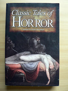 CLASSIC-TALES-OF-HORROR-COMPILED-BY-ROBIN-BROCKMAN