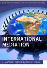 International Mediation by Paul F. Diehl, J. Michael Greig (Paperback, 2012)