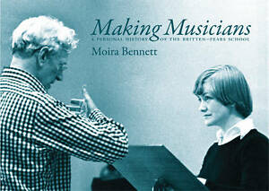 NEW-Making-Musicians-A-Personal-History-of-the-Britten-Pears-School