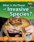 What Is the Threat of Invasive Species? by Wendy Meshbesher, Eve Hartman (Hardback, 2012)