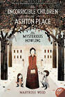Incorrigible Children of Ashton Place by Maryrose Wood (Paperback, 2010)