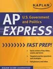 Kaplan AP U.S. Government and Politics Express by Kaplan (Paperback, 2010)