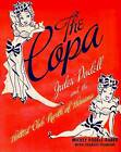 The Copa: Judes Podell and the Hottest Club North of Havana by Mickey Podell-Raber (Hardback, 2007)
