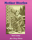 Mother Stories by Maud Lindsay (Paperback, 2010)