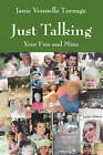 Just Talking: Your Fun and Mine by Janie Vonnelle Turnage (Paperback / softback, 2011)