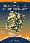 High Resolution Astrophotography by Jean Dragesco (Paperback, 2011)