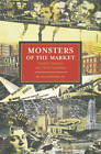 Monsters of the Market: Zombies, Vampires and Global Capitalism by David McNally (Paperback, 2012)