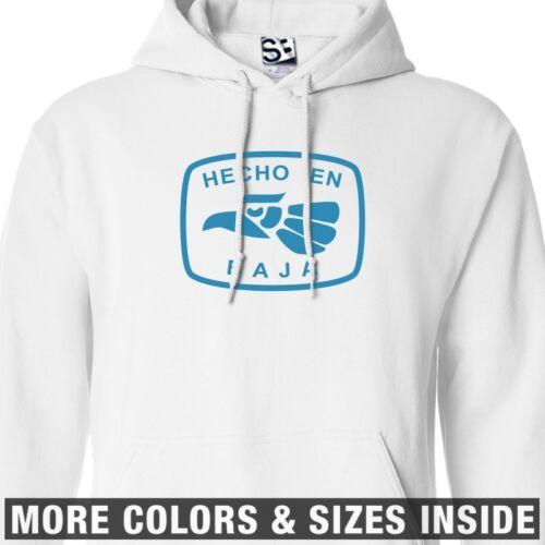 Hecho En Baja HOODIE All Sizes /& Colors Hooded Tijuana Mexico Sweatshirt