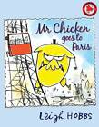 Mr Chicken Goes to Paris by Leigh Hobbs (Paperback, 2010)