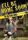 I'll be Home Soon by Luanne Armstrong (Paperback, 2012)