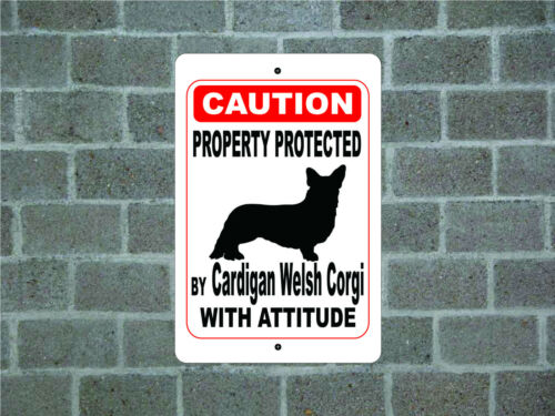Property protected by Cardigan Welsh Corgi dog with attitude metal aluminum sign
