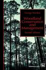 Woodland Conservation and Management by George F. Peterken (Paperback, 1993)