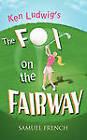 Ken Ludwig's The Fox on the Fairway by Ken Ludwig (Paperback, 2011)