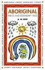 Aboriginal Fables and Legendary Tales by A. W. Reed (Paperback, 1998)