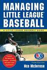 Managing Little League Baseball by Ned McIntosh (Paperback, 2008)