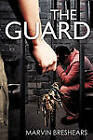 The Guard by Marvin Breshears (Paperback / softback, 2011)
