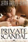Private Scandal by Jenna Bayley-Burke (Paperback, 2012)