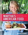 Martha's American Food by Martha Stewart (Hardback, 2012)