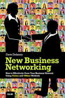 New Business Networking: How to Effectively Grow Your Business Network Using On-line and Off-line Methods by Dave Delaney (Paperback, 2013)