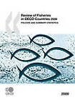 Review of Fisheries in OECD Countries: Policies and Summary Statistics: 2009 by Organization for Economic Co-operation and Development (OECD) (Paperback, 2010)