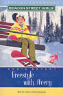 Freestyle with Avery by Annie Bryant (Paperback, 2009)