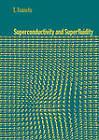 Superconductivity and Superfluidity by T. Tsuneto (Hardback, 1998)