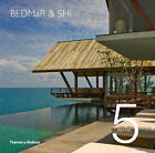 5 in Five - BEDMaR & Shi: Reinventing Tradition in Contemporary Living by Darlene Smyth (Paperback, 2013)