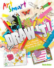 Art Smart: Draw it! by Wendy Walker (Paperback, 2013)