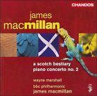 James MacMillan - James Macmillan: A Scotch Bestiary; Piano Concerto No. 2 (2006)