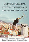 Multiculturalism, Postcoloniality and Transnational Media by Rutgers University Press (Paperback, 2003)